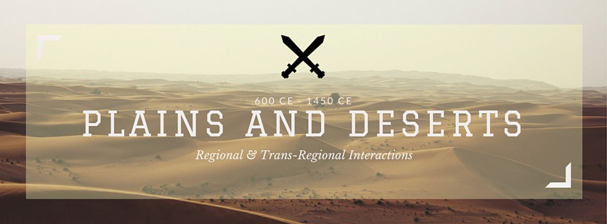 Unit 3 - Plains and Deserts