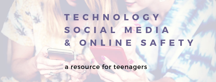 Technology, Social Media, & Online Safety