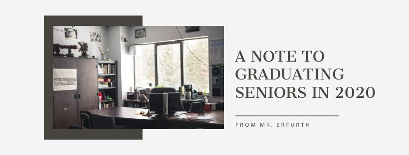 A note to graduating seniors in 2020